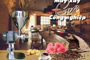 Xưởng Cà phê mua máy xay cà phê công nghiệp loại nào?